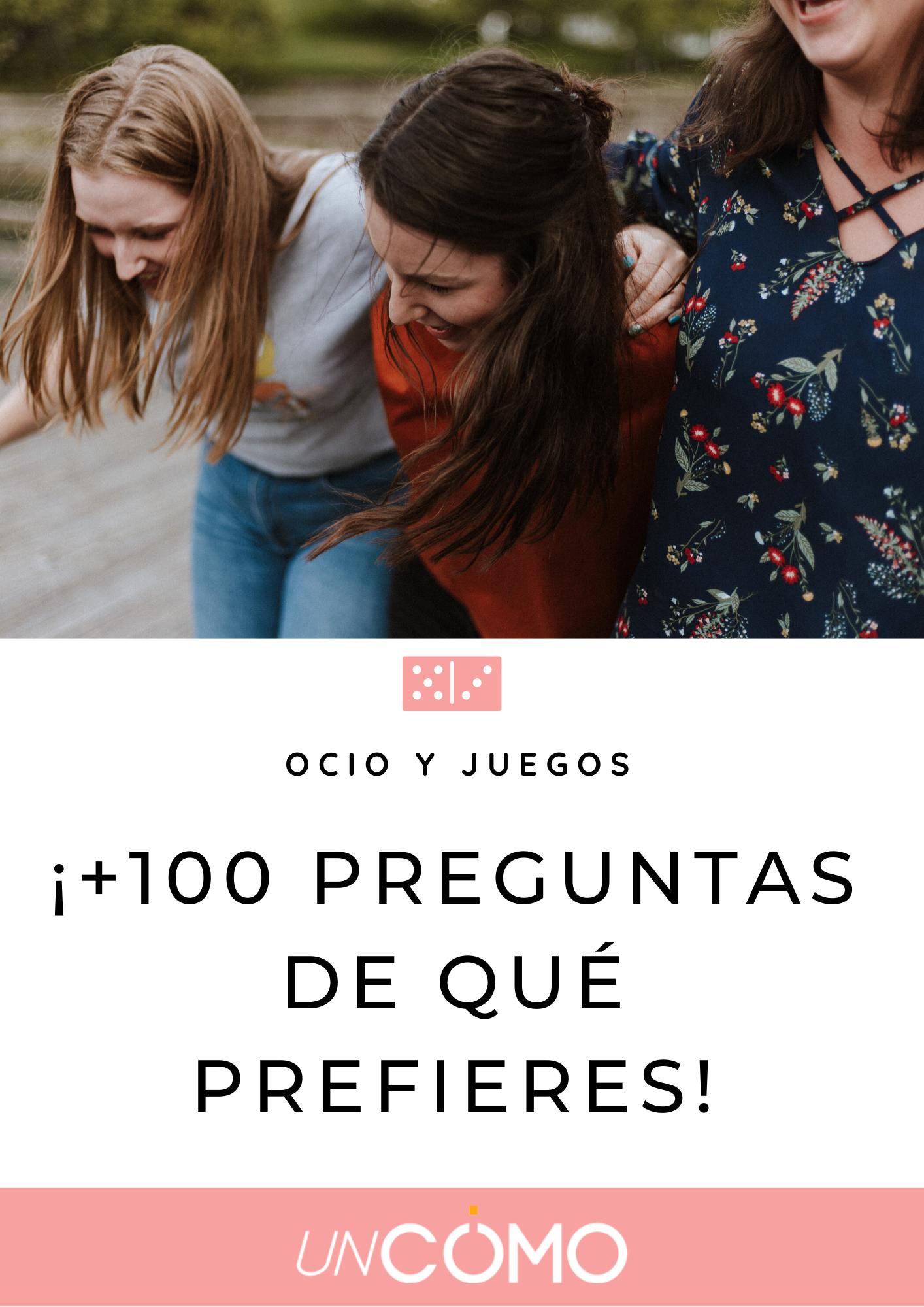 100 Preguntas De Qué Prefieres Divertidas Y Entretenidas 100 Preguntas Preguntas Divertidas Para Amigos Preguntas