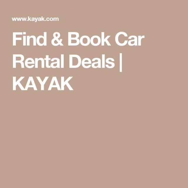Find Book Car Rental Deals Kayak Car Rental Deals