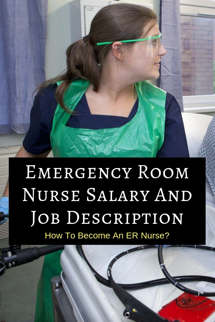Emergency room nursing salary job duties er nurse job
