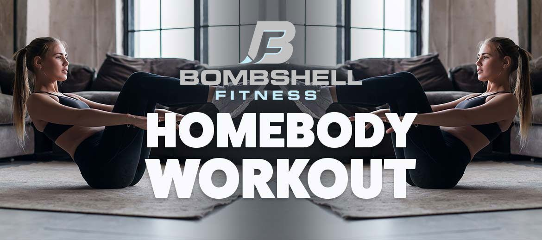 Bombshell Fitness Bombshell Homebody Workout Bombshell Fitness Workout Glute Kickbacks Homebody