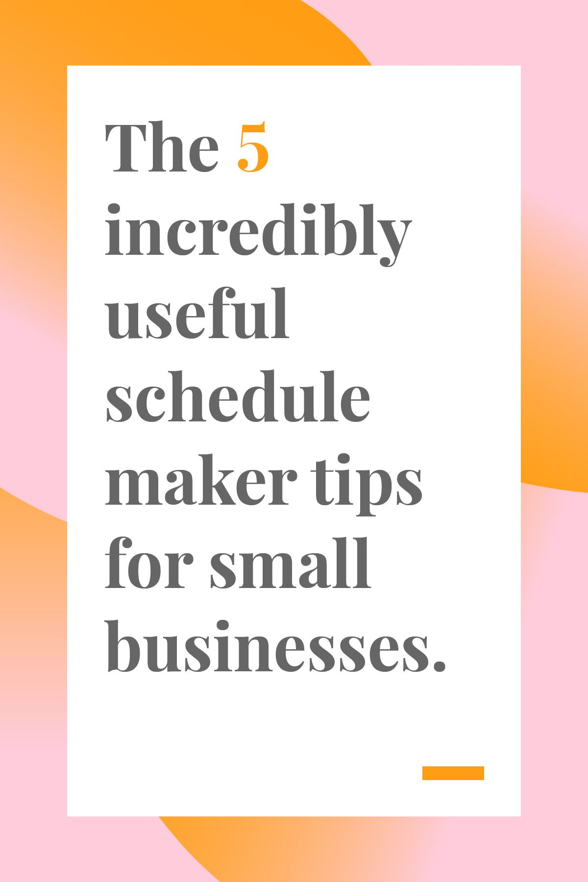 5 incredibly useful schedule maker tips for small businesses best