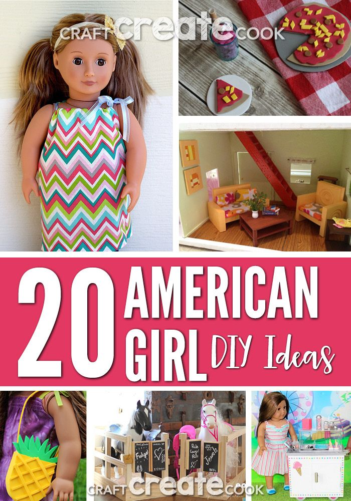 20 American Girl DIY Ideas