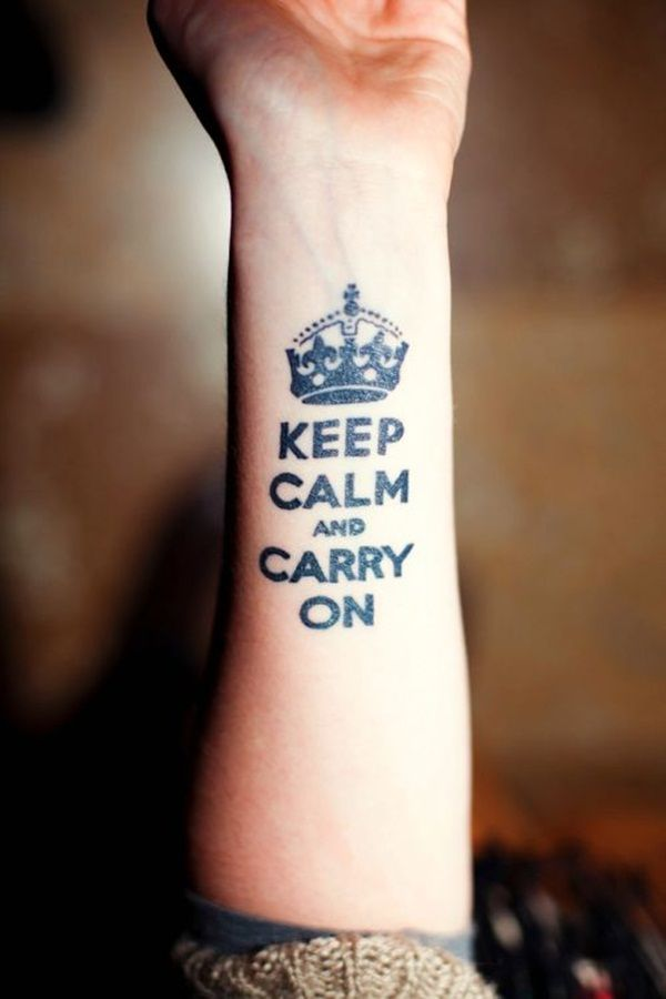 40 Powerful One Word Tattoo Ideas Keep Calm Tattoo Tattoos For