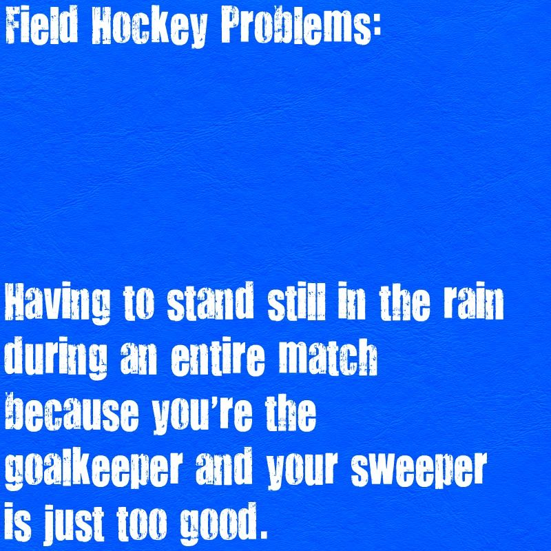 Funny Field Hockey Quotes: More Like The Sweeper And Goalie Will Do The Can Can In