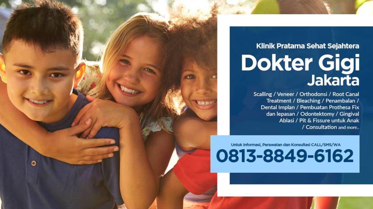 Dokter Gigi Jakarta Pusat Pasang Behel Recommend Wa 0813 8849