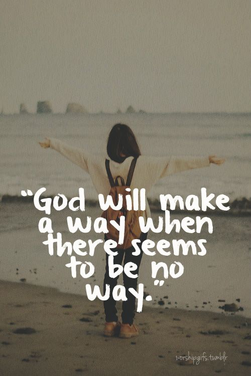 god will make a way when there seems to be no way inspirational