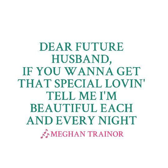 Meghan trainor dear future husband too cute songz wisdom stopboris Image collections