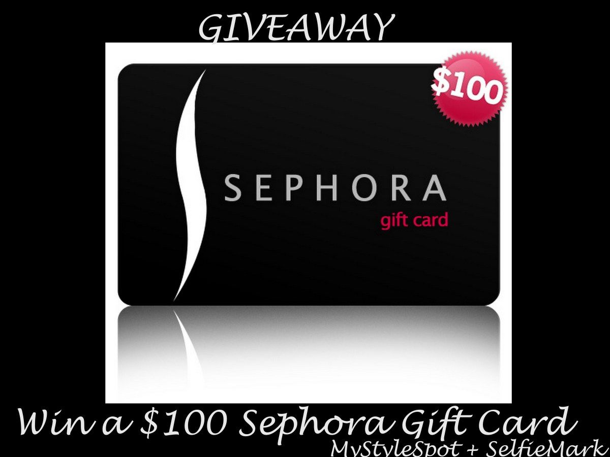 Giveaway Win A 100 Sephora Gift Card From Selfiemark Sephora