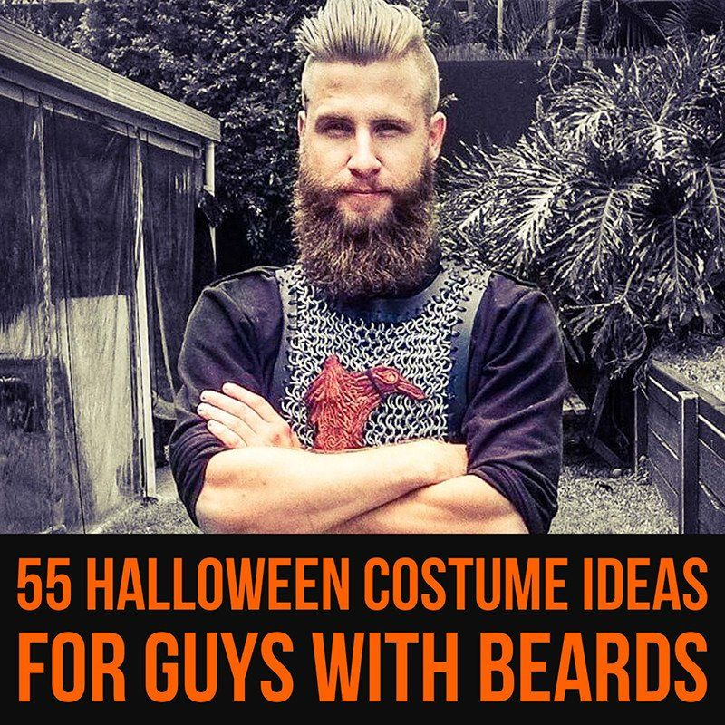 55 Halloween Costume Ideas for Guys with Beards  sc 1 st  Pinterest & The Best Halloween Costume Ideas for Guys with Beards [2018 ...