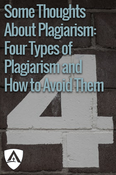 Some Thoughts About Plagiarism Part 3 Four Types of