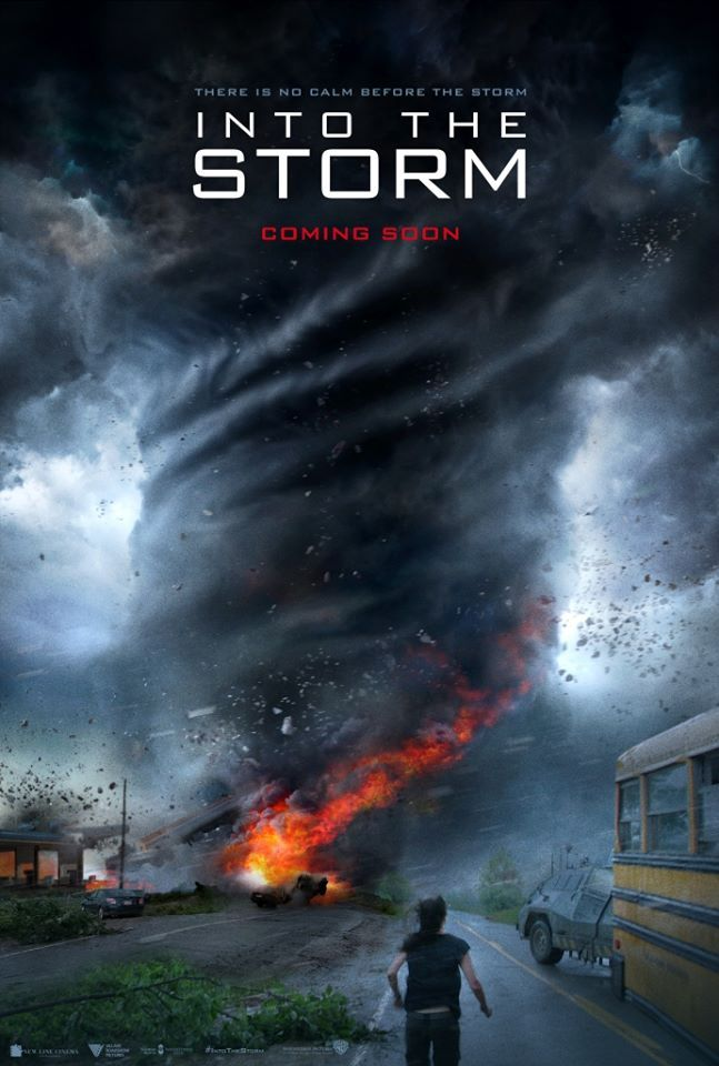 New And India Exclusive Poster From Into The Storm Movie Madhole Storm Movie Storm Disaster Movie