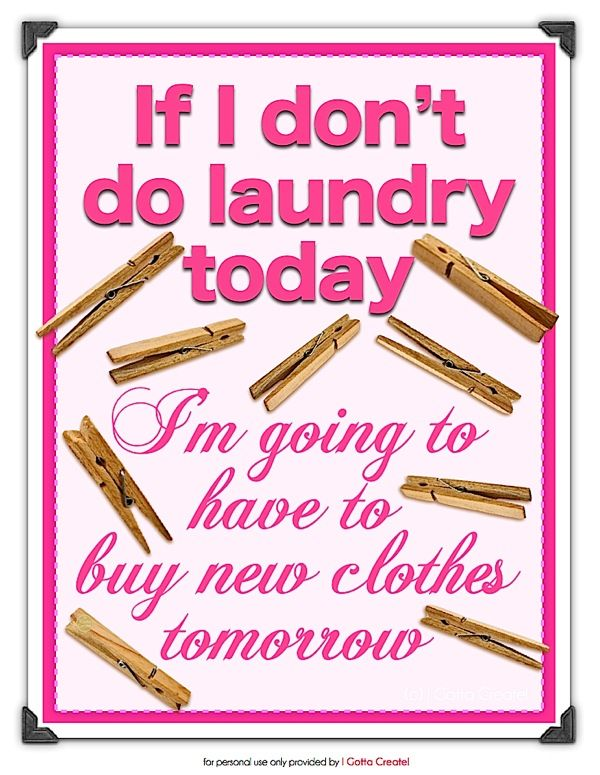Laundry Room Printables ~ free downloads from I Gotta Create!