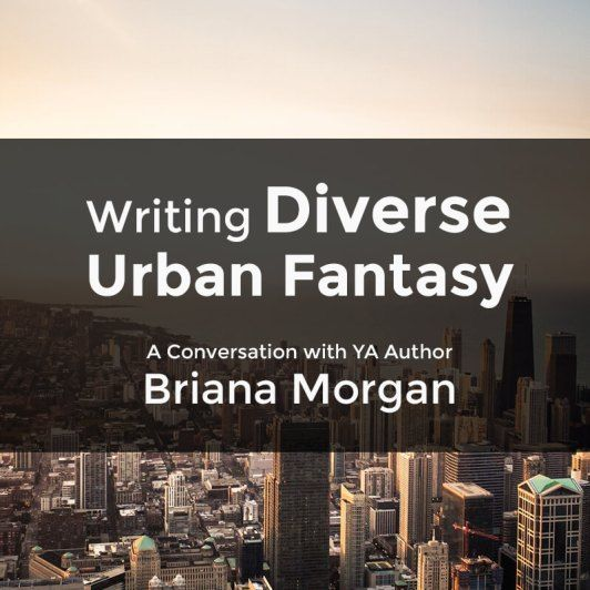005 Writing Diverse Urban Fantasy To Write out your demons