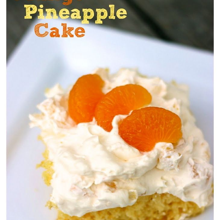 Pineapple Orange Cake: Orange Pineapple Cake