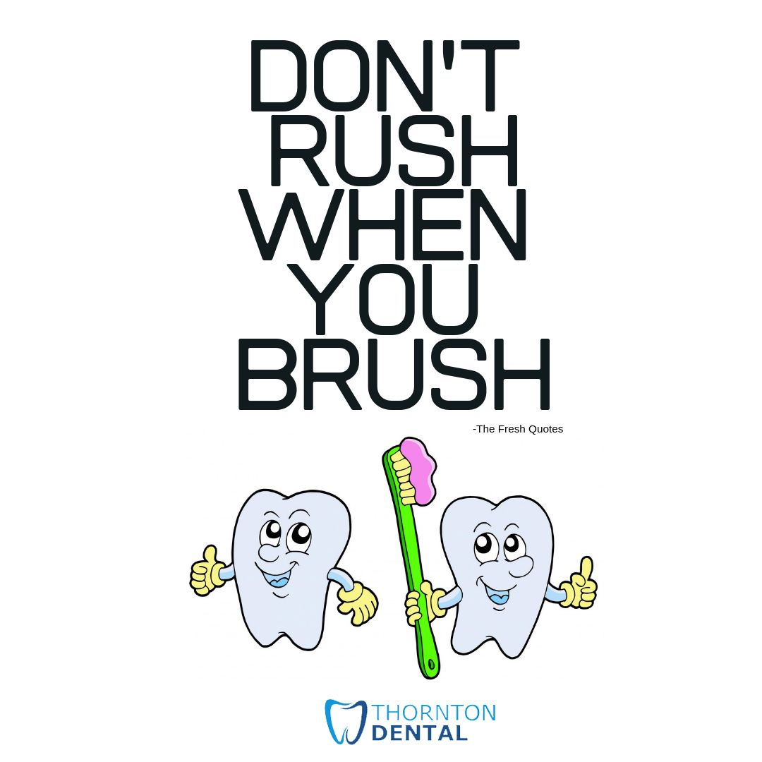 DentistThornton DentalCare BrushingTeeth HealthyTeeth