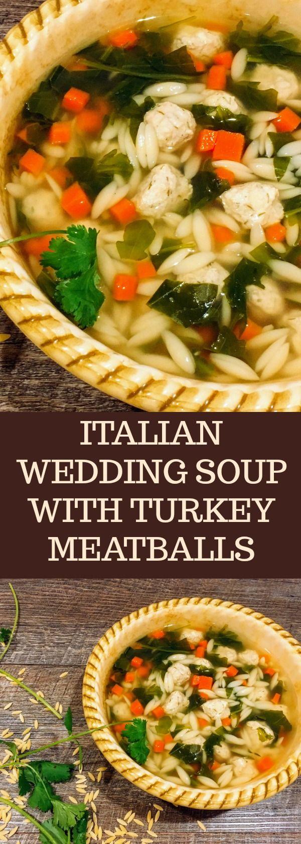 ITALIAN WEDDING SOUP WITH TURKEY MEATBALLS Italian