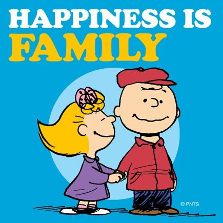 Happiness Is Family. Sally And Charlie Brown.For ME Itu0027s My Unbiological Family  Of Friends!