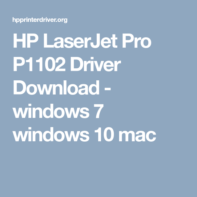 Download driver for hp laserjet p1102 for mac install