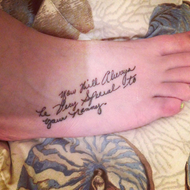 Tattoo in my nannys handwriting.<3