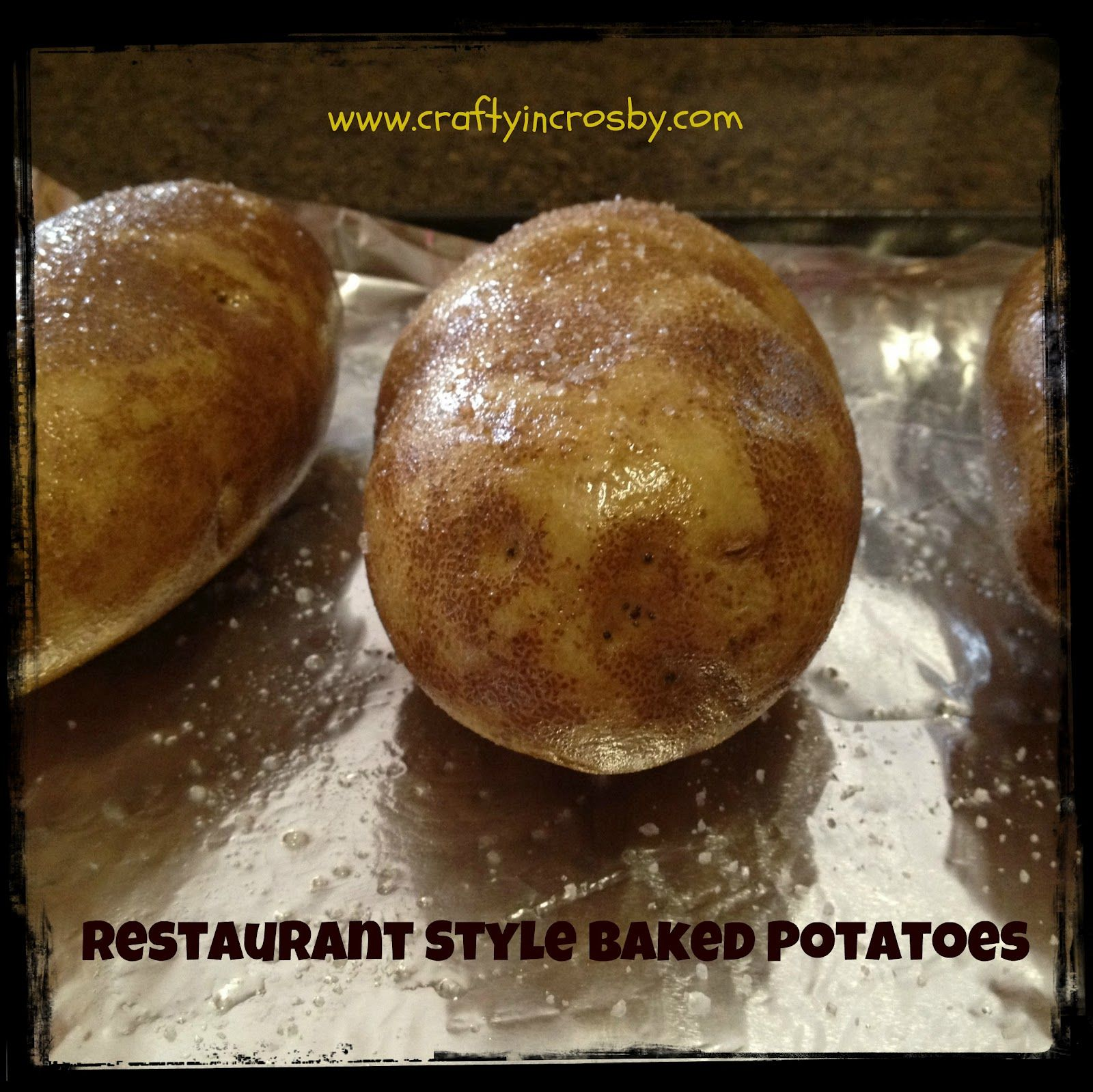 Easy Restaurant Style Baked Potatoes So Much Better Than The Hour Bake Time I Learned Growing Up