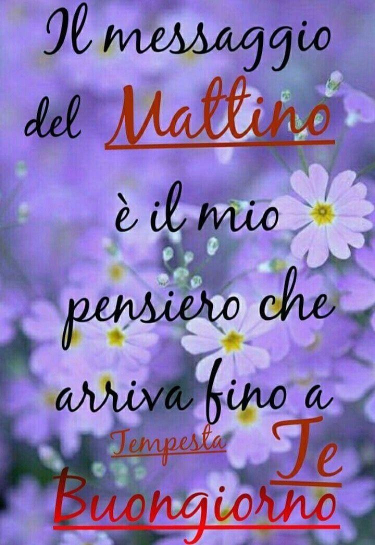 Estremamente Pin by Marisa Zafferani on frasi del buongiorno | Pinterest | Italia HK43