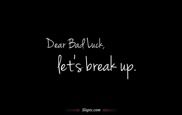 Lord Watch Out Of My Family Quotes | Dear Bad Luck, Letu0027s Break Up | Quotes  On Slapix.com