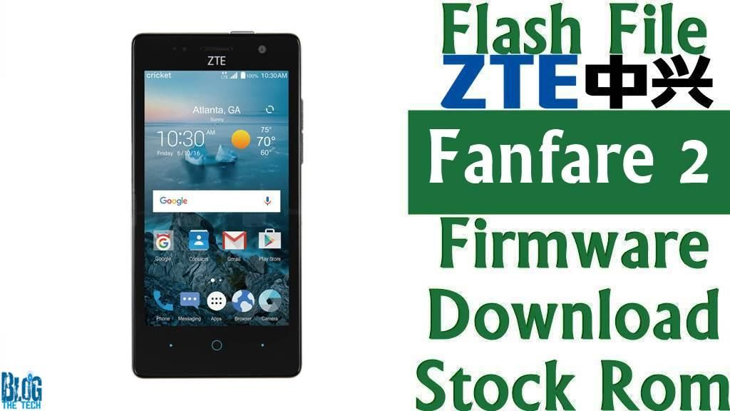 Flash File] ZTE Fanfare 2 Z792 Firmware Download [Stock Rom