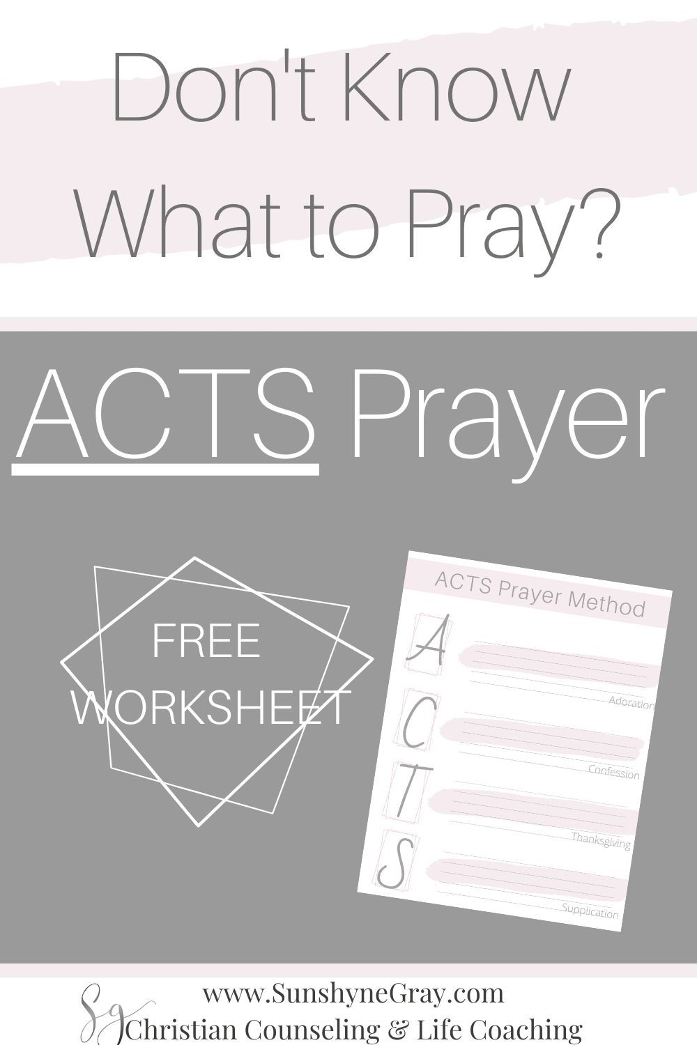 ACTS Prayer Method & Worksheet Christian Counseling in