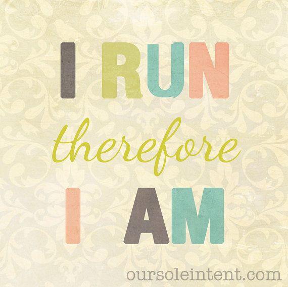 run quote, run art, running inspiration #livelovemove #oursoleintent #inspiredmovement