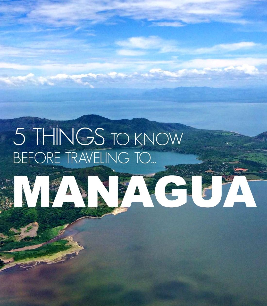 Cheap Places To Visit In Usa In December: Managua Travel Tips: 5 Useful Things To Know