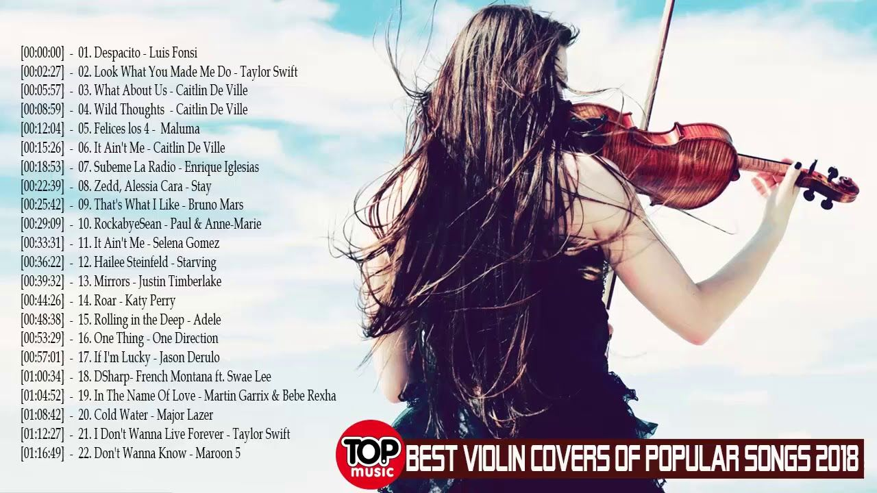 Top 30 Violin Instrumental Music 2018 –Best Violin Covers of