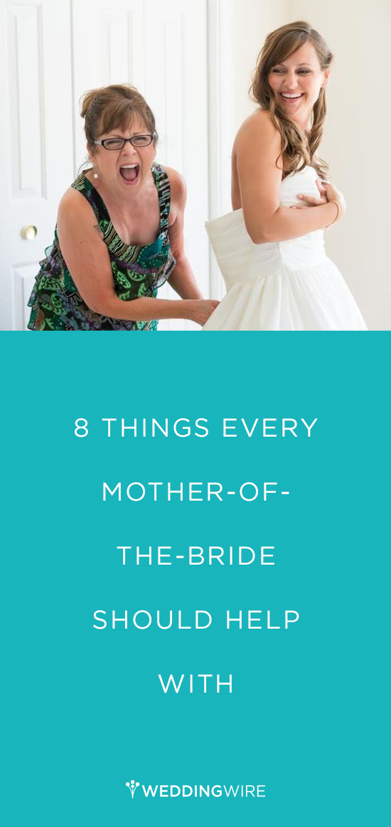 8 Things Every Mother Of The Bride Should Help With