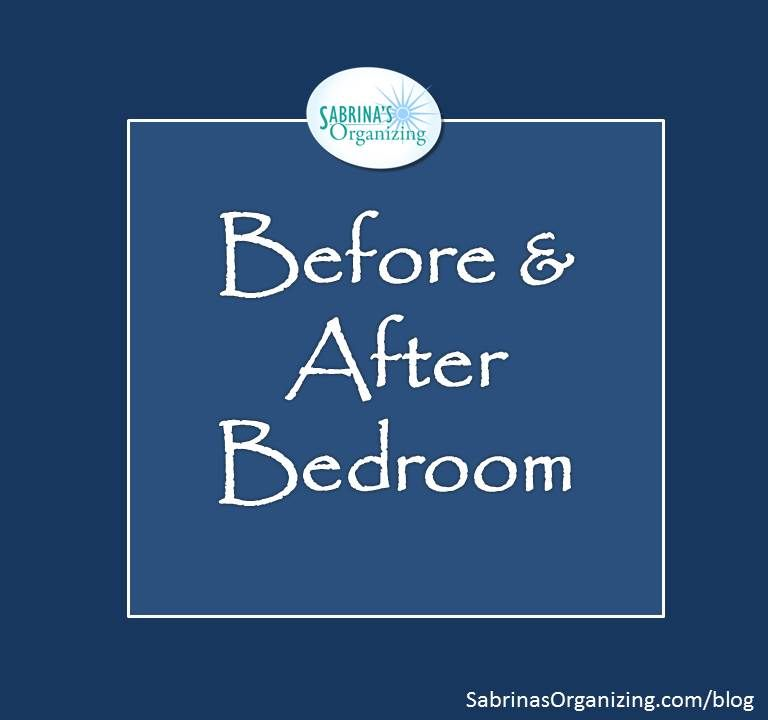 Before And After Bedroom Organizing Closet Organization