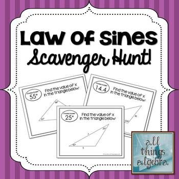 Law Of Sines Scavenger Hunt High School Math Lessons Education Math Law Of Sines
