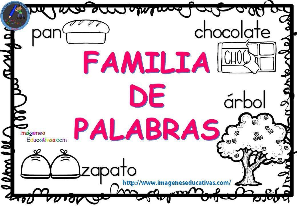 Familia De Las Palabras 1 Familia De Palabras Palabras Libros De Segundo Grado