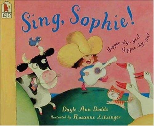 Sing, Sophie! -- fun story of an energetic cowgirl singer