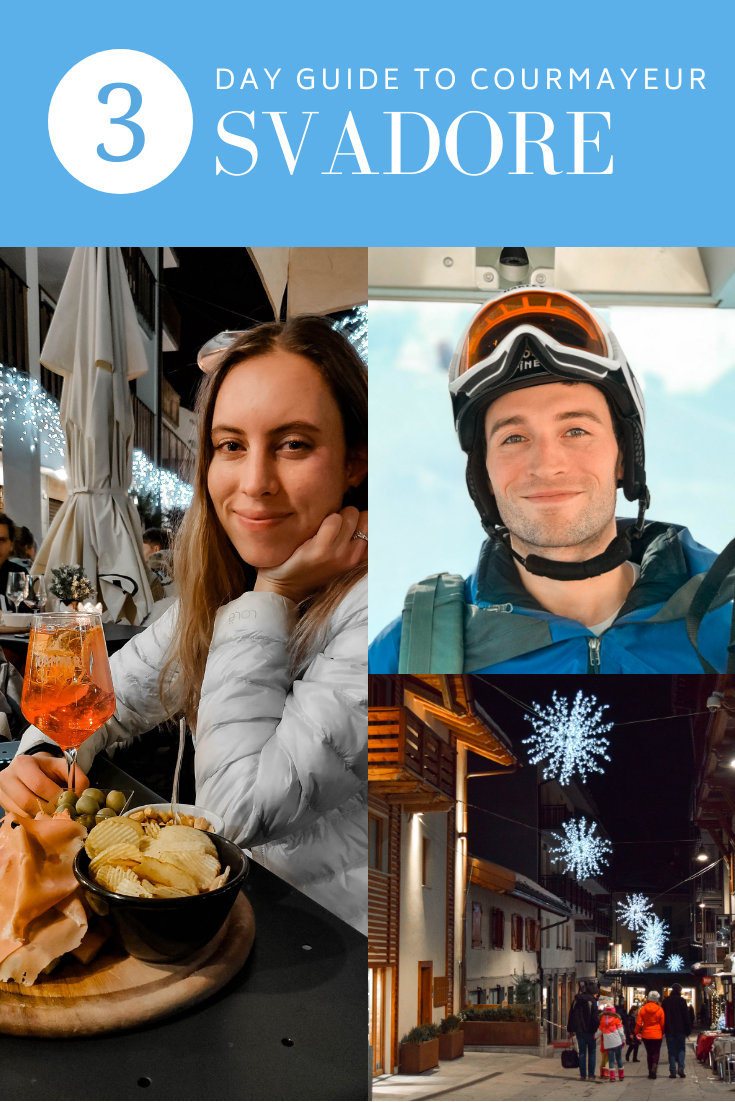 Courmayeur: A 3 Day Travel Guide to the Italian Ski Resort ...