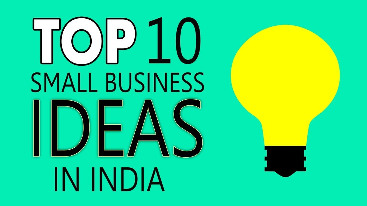 Top 10 Small Business Ideas in India Beginner Business