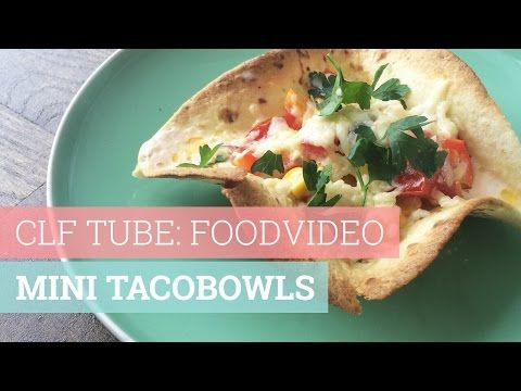 CLF TUBE: FOODVIDEO - Mini tacobowls - YouTube