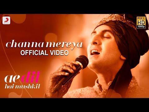 Channa Mereya Song Lyrics Ae Dil Hai Mushkil Arijit Singh Tabrez In Mp3 Song Download Karaoke Songs Songs