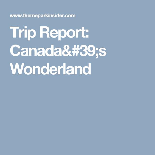 Trip Report CanadaS Wonderland   Year Anniversary