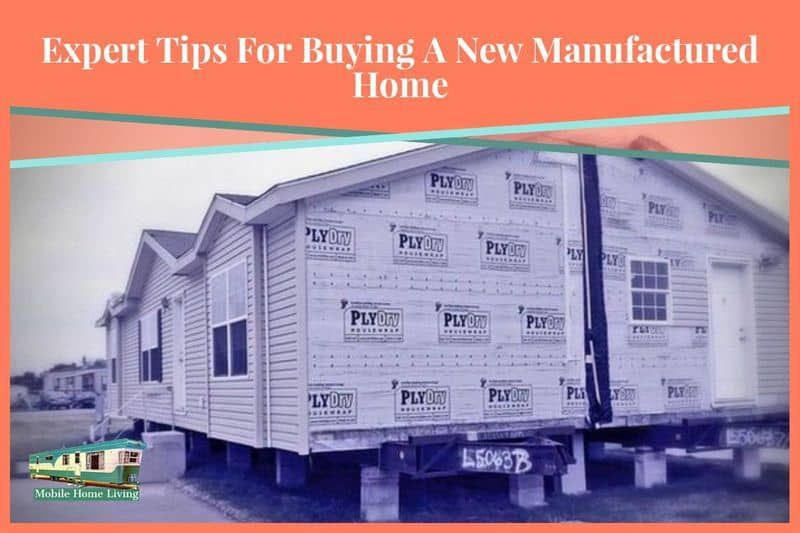 Expert Tips For Buying A New Manufactured Home New Manufactured