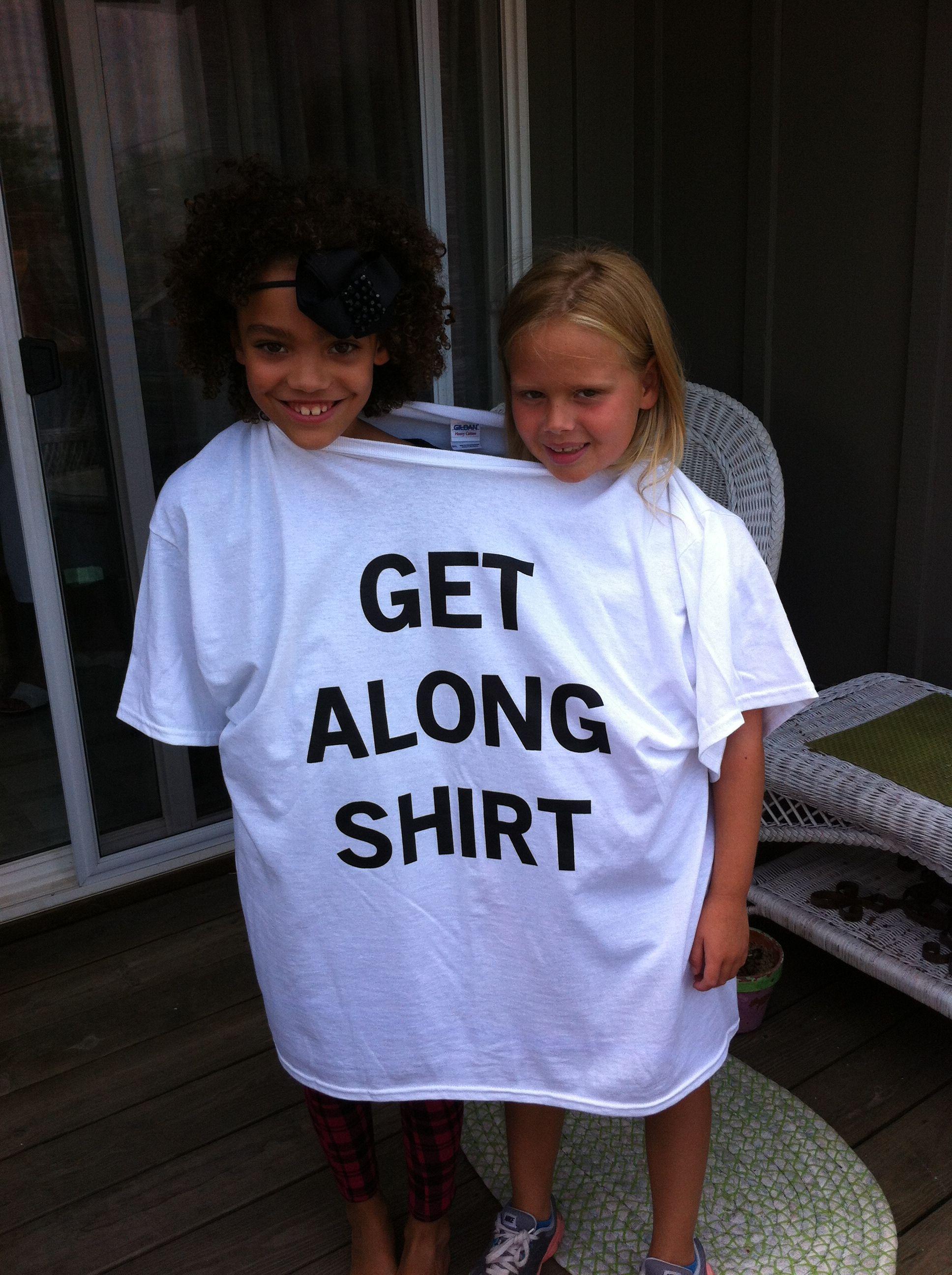 Get along shirt on sale at getalongshirt.org! | Get along ...