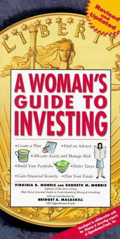 A Woman's Guide to Investing by Virgina B  Morris | Finance