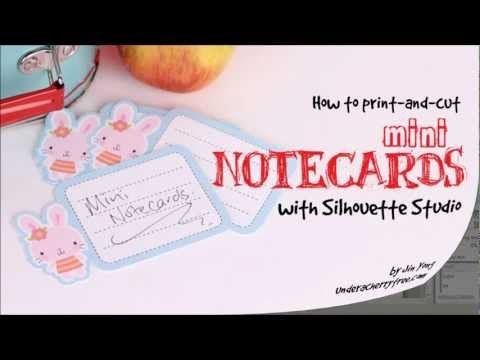 How to print-and-cut Mini Notecards with Silhouette Studio All