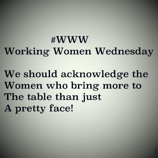 Working Women Wednesday Positive Quotes For