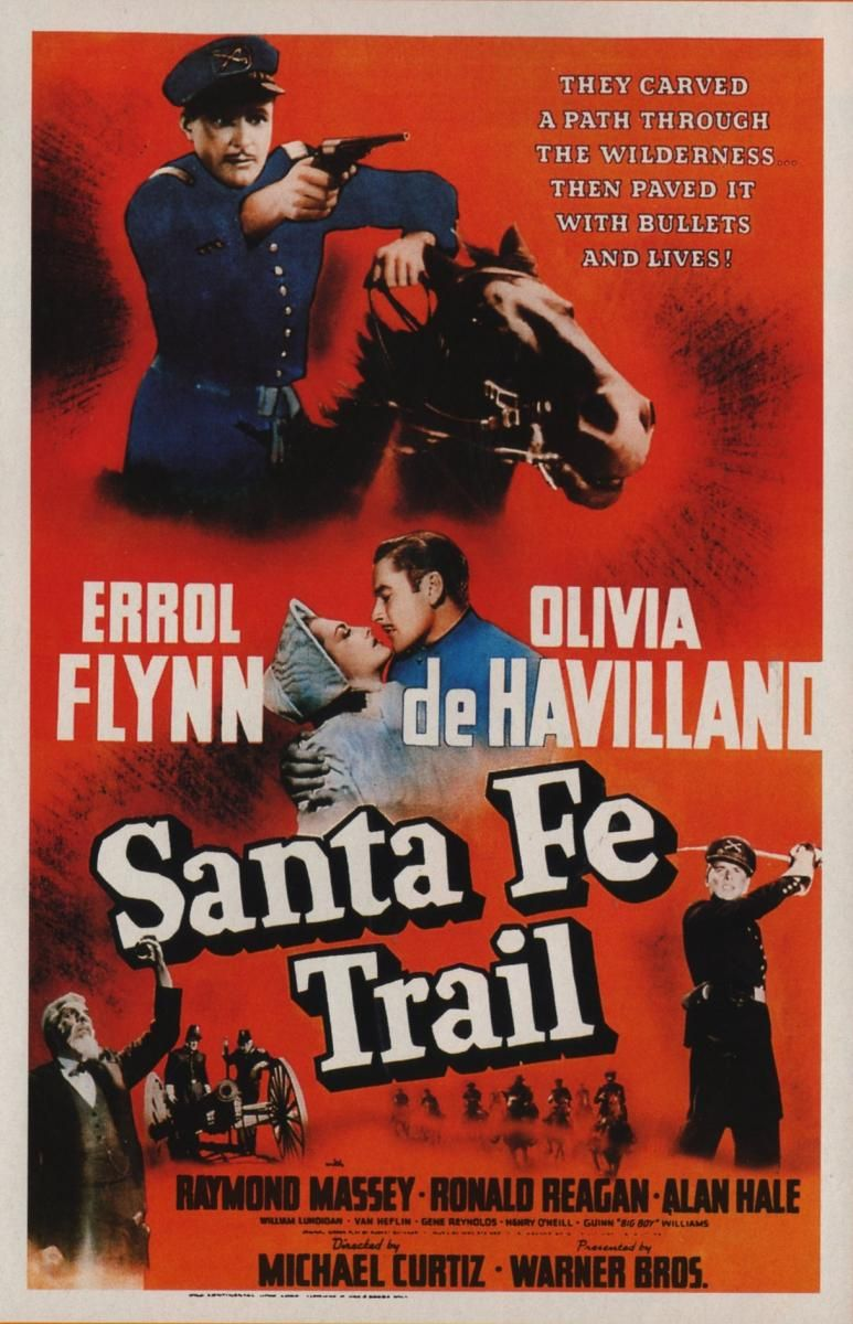 Santa Fe Trail Is A 1940 American Western Film Directed By Michael