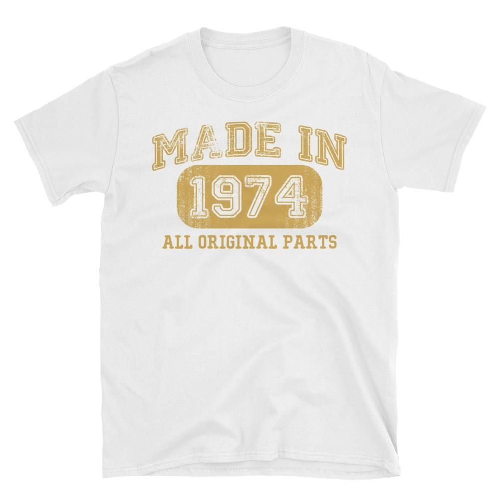 Uni Made In 1974 All Original Parts T Shirt Gift Ideas For 43 Year Old Women Men
