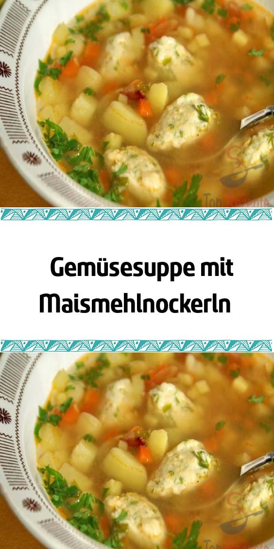 Gemüsesuppe mit Maismehlnockerln #tortendekorieren
