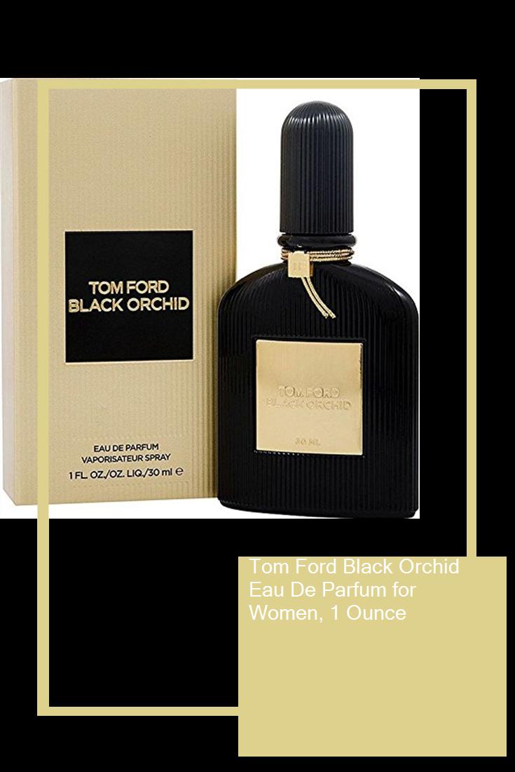 Tom Ford Black Orchid Eau De Parfum For Women 1 Ounce In 2020 Tom Ford Black Orchid Black Orchid Eau De Parfum